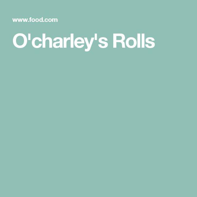 O'charley's Rolls