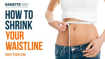 How To Shrink Your Waistline