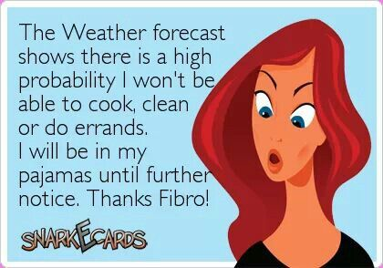 I don't need to see a weather forecast, my body can predict when the weather is going to be crappy!