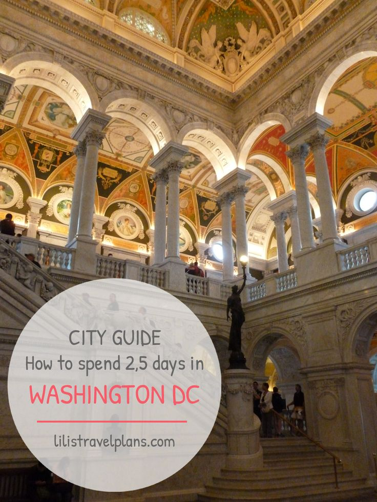 CITY GUIDE: How to spend 2,5 days in Washington DC