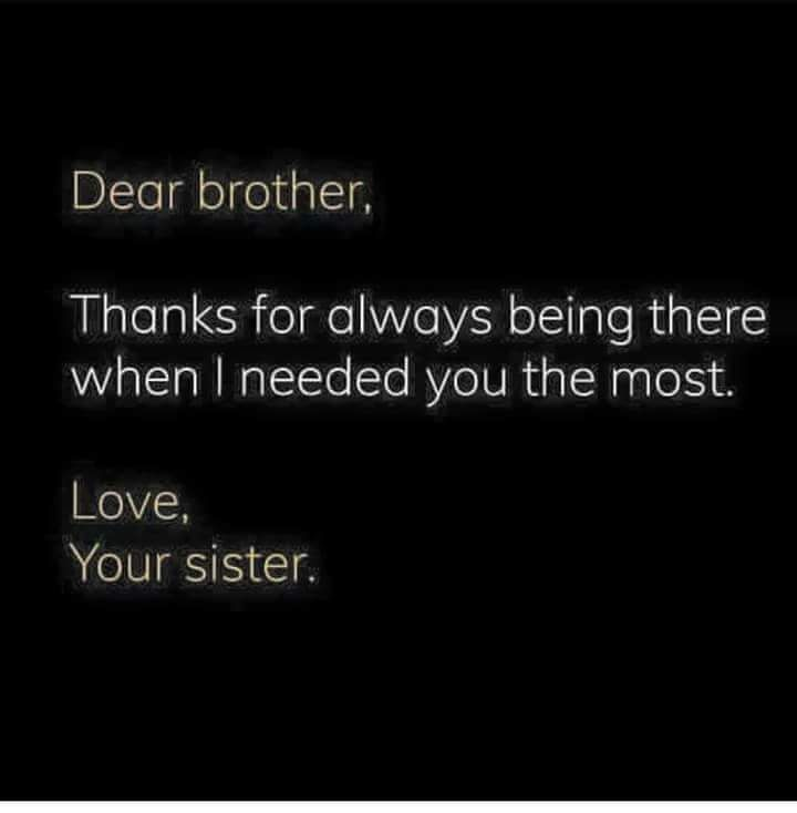 Thanks For Always Being With Me Brother Quotes My Brother Quotes Love My Brother Quotes