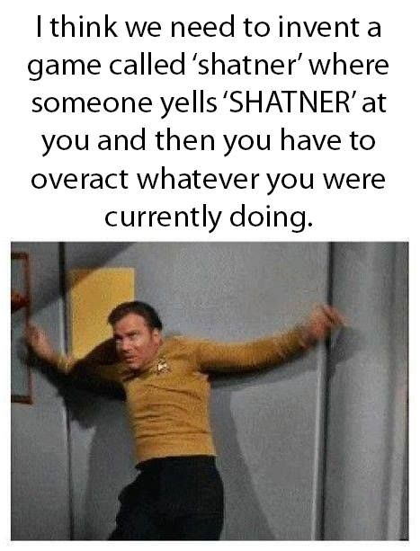 The game of Shatner!