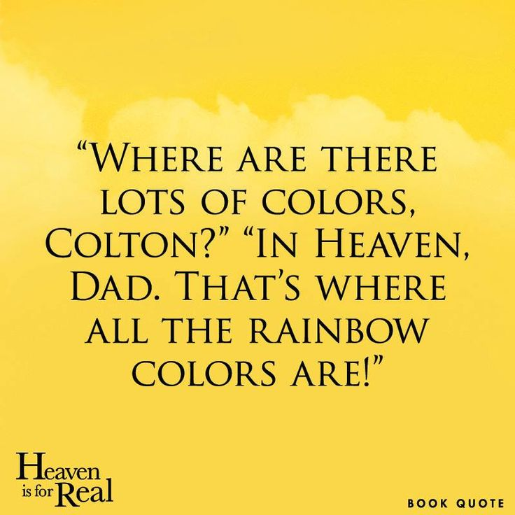 Heaven Is For Real Book Quotes