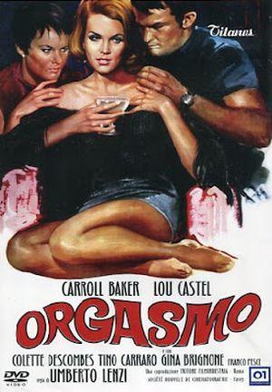 ORGASMO - Carroll Baker - Lou Castel - Colette Discombes - Tino Carraro Franco Pesci - Directed by Umberto Lenzi - Titanus - Movie Poster