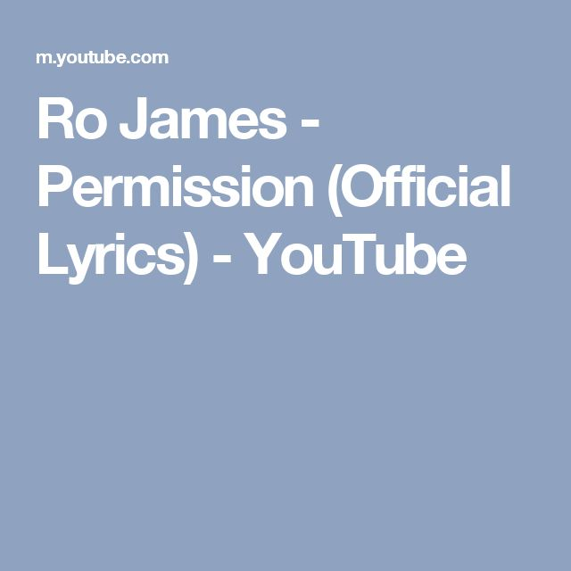 Ro James - Permission (Official Lyrics) - YouTube