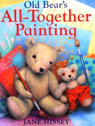 Old Bear's All-Together Painting by Jane Hissey