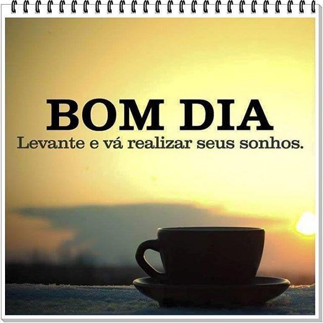Bom dia! Não deixe de acreditar nos seus sonhos e seja grato por tudo que vc já tem! 🙏☉