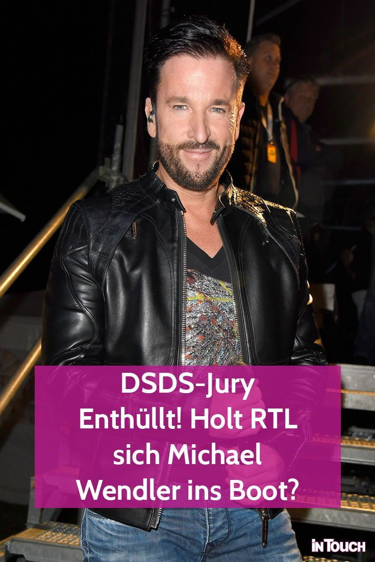 Dsds Jury Enthullt Holt Rtl Sich Michael Wendler Ins Boot Intouch Dsds Jury Michael Wendler Dsds
