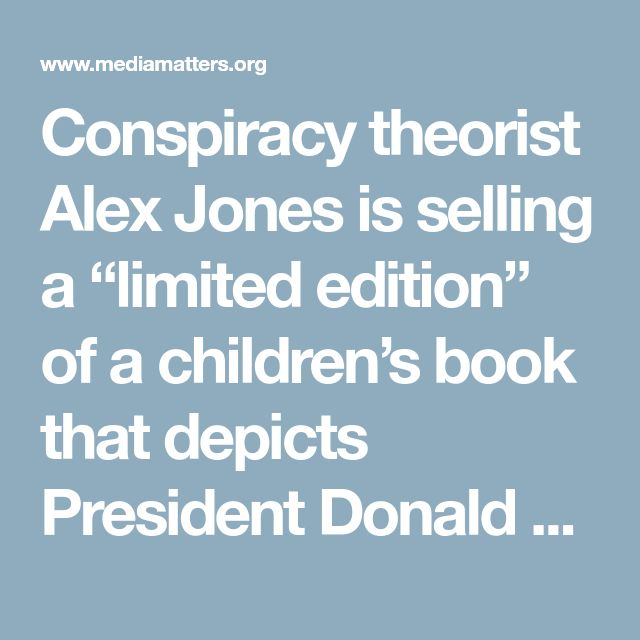 """Conspiracy theorist Alex Jones is selling a """"limited edition"""" of a children's book that depicts President Donald Trump as a cartoon bunny named Thump. The book promotes white nationalist imagery and makes light of the video of Trump admitting to sexually assaulting women and the national outrage that followed. The book, called Thump: The First Bundred Days, was written by a group of co-authors including Brett R. Smith, the creative director of the Steve Bannon-backed Clinton Cash: A Graphic…"""