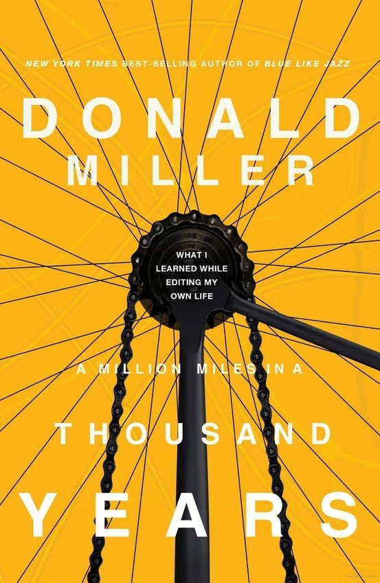donald miller / a million miles in a thousand years