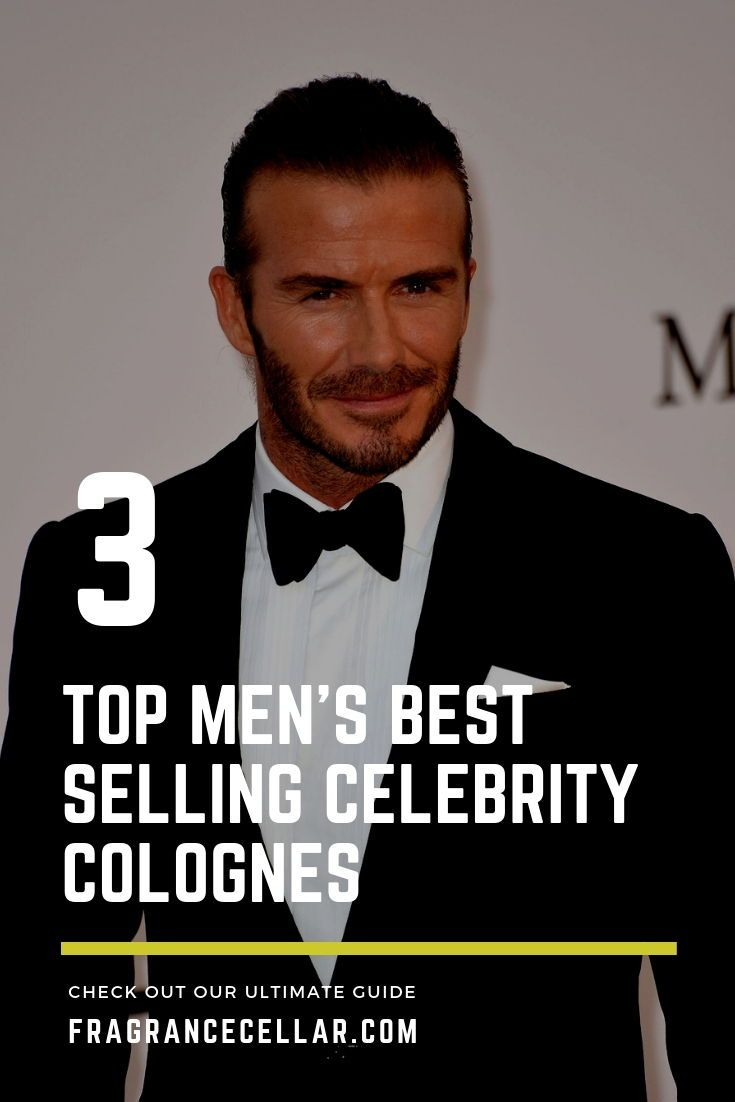 Top Three Men's Best Selling Celebrity Colognes | Best