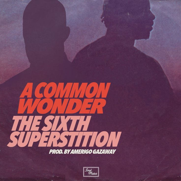 A CommonWonder - The Sixth Superstition | Song of the Day    Du nimmst einen  Conscious-Rapper  und einen der größten  Soul- und Pop-Säng...