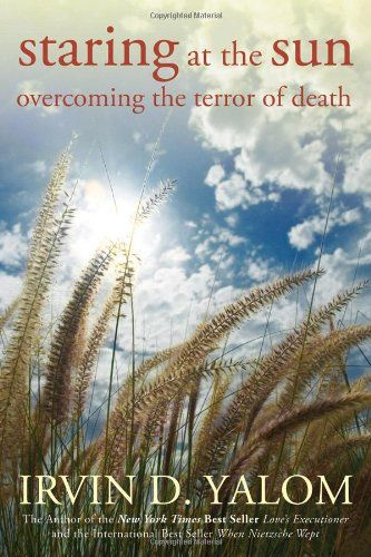 Staring at the Sun: Overcoming the Terror of Death by Irvin D. Yalom http://www.amazon.com/dp/0470401818/ref=cm_sw_r_pi_dp_F8v4tb06M1GDN