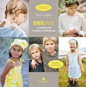 SikkSakk - Sy barneklær av brukte voksenklær May B. Langhelle  #gyldendal
