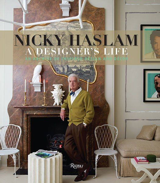 Decorator Nicky Haslam's new book is filled with inspiring decorating ideas and expert design tips