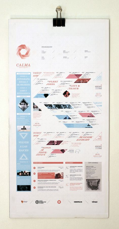 Estudio Tricota - Calma music festival schedule.  This matches well with the identity created for Calma by the same designers.  I really like how information is clear and readable, but visually stunning as well.  A schedule doesn't always have to look straightforward and simple.