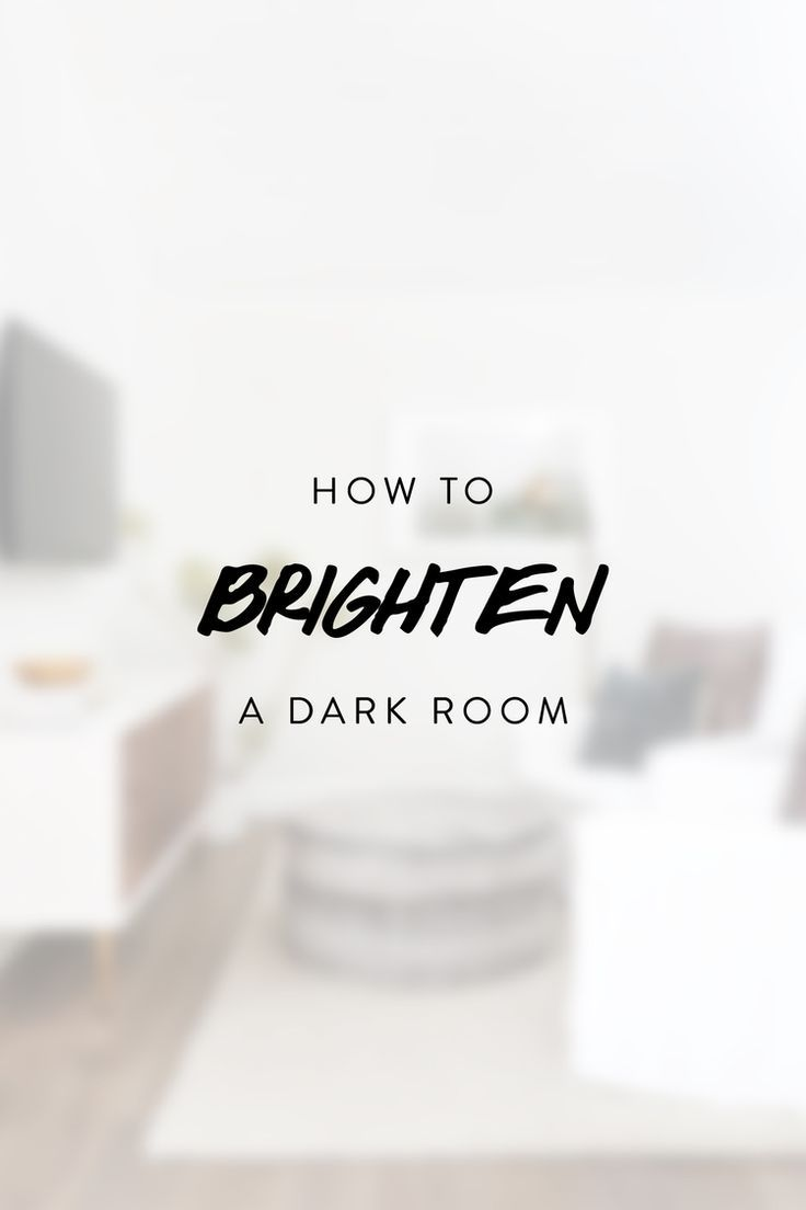How to brighten a dark room decorating tips pinterest for How to brighten a room