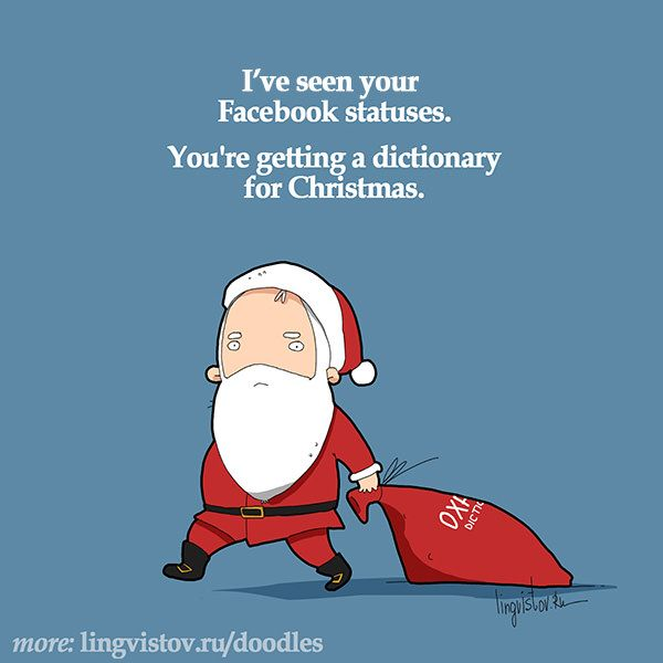 I've seen your Facebook statuses. You're getting a dictionary for Christmas. Funny Sarcastic Come Back Quotes For Your Facebook Friends And Enemies smartphone youtube stupid message status instagram facebook twitter pinterest