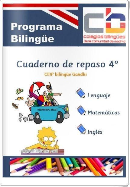 """""""Cuaderno de Vaciones de 4º de Primaria"""", del Colegio Gandhi de Madrid, en las áreas de Lengua, Matemáticas e Inglés."""