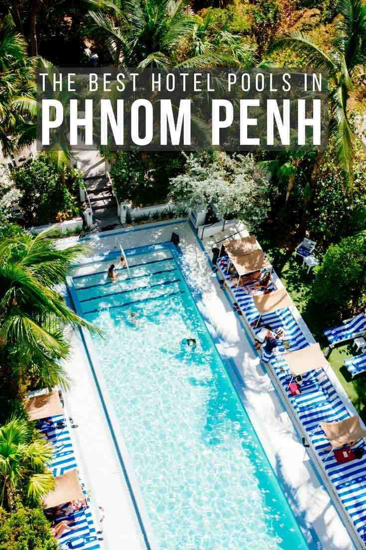 13 Luxe Phnom Penh Hotel Swimming Pools Open To Non Guests Travel