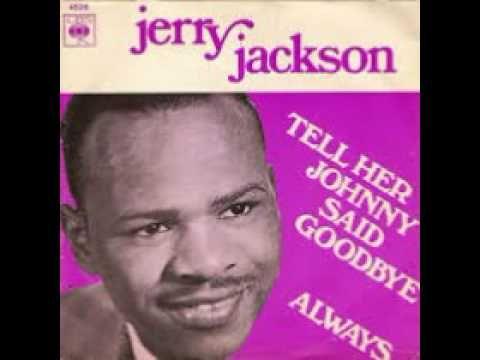 Jerry Jackson - Always