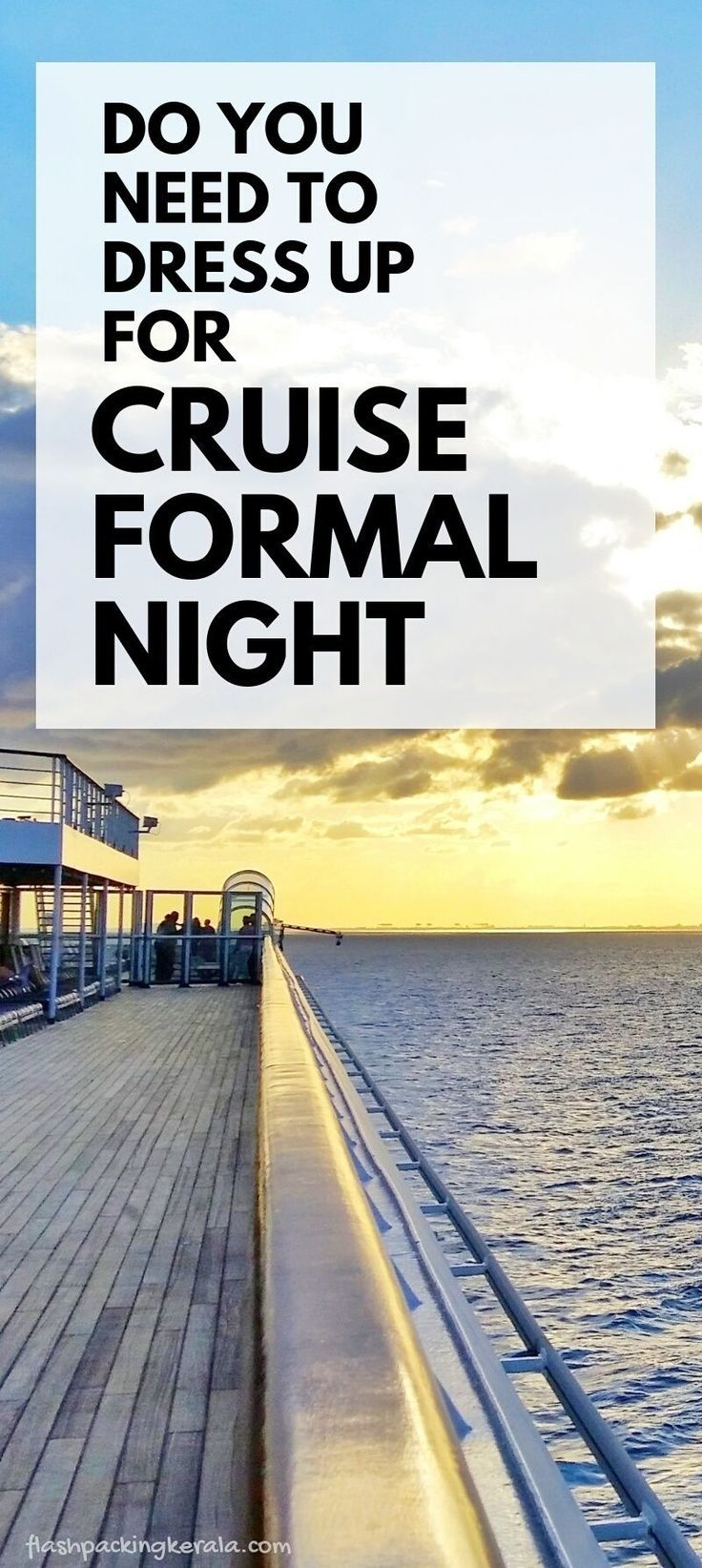 Cruise Outfit Ideas What To Wear On A Carnival Cruise Formal Night Caribbean Cruises Cruise Formal Night Cruise Travel Carnival Cruise