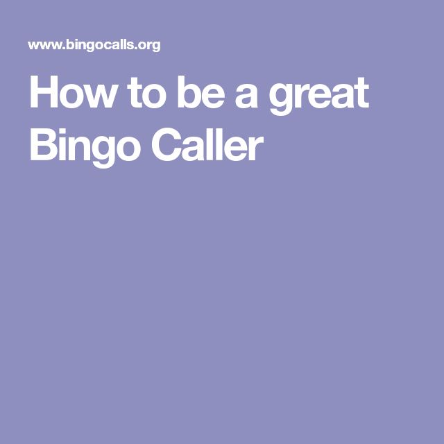 How to be a great Bingo Caller
