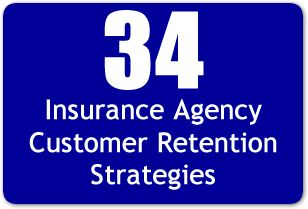 34 Insurance Agency Customer Retention Strategies