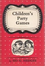 Childrens Party Games - Sid G Hedges - Very Good - Paperback