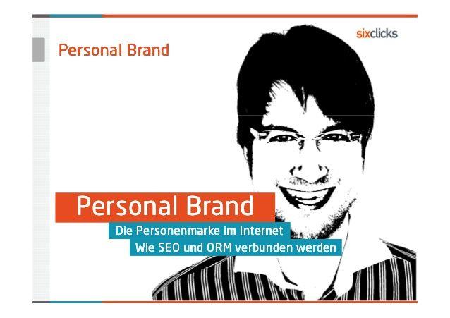 Personal Branding – Wie SEO und ORM verbunden werden