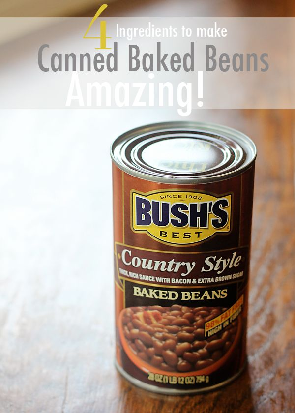 4 Ingredients To Make Canned Bake Beans Taste Amazing!