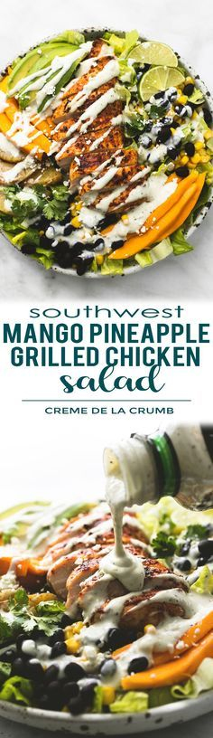 Southwest mango pineapple grilled chicken salad recipe is bursting with big bold healthy Summer ingredients like corn avocado mango and pineapple and creamy @bolthousefarms organic avocado ranch dressing. So easy for a crowd or potlucks with the best amount of spicy and savory.  lecremedelacrumb #sponsored #southwest #grilledchickensalad #easyrecipe #healthy