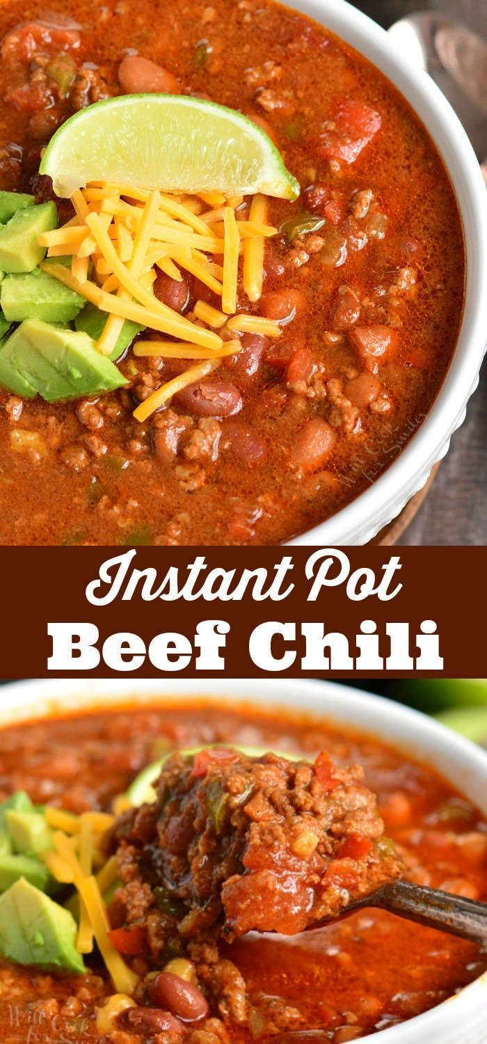 Instant Pot Chili Recipe Delicious Chili Made In An Instant Pot With Ground Beef Bea Instant Pot Dinner Recipes Veggie Chili Recipes Instant Pot Soup Recipes