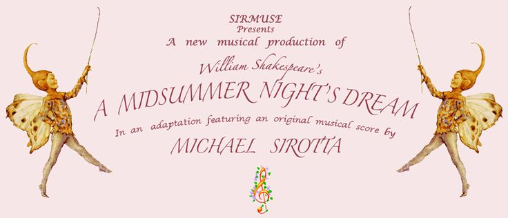 A Midsummer Night's Dream, Abridged Script with Original Music Score - EXCELLENT MUSIC FOR TIME PERIOD