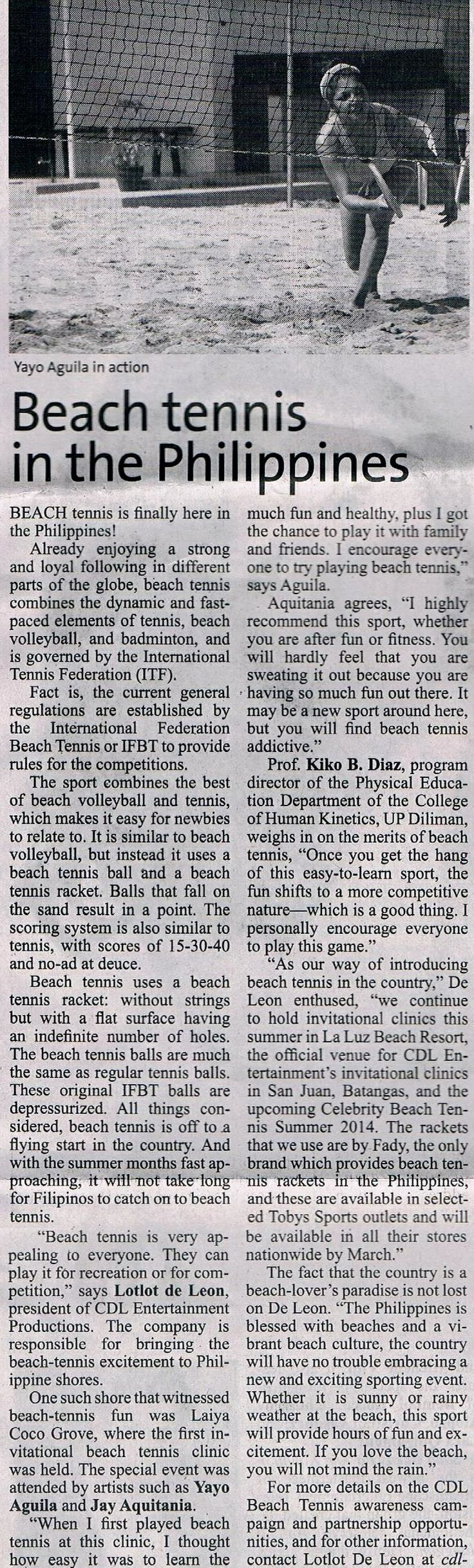 http://manilastandardtoday.com/2014/06/05/beach-tennis-in-the-philippines  June 5 online June 6 newspaper