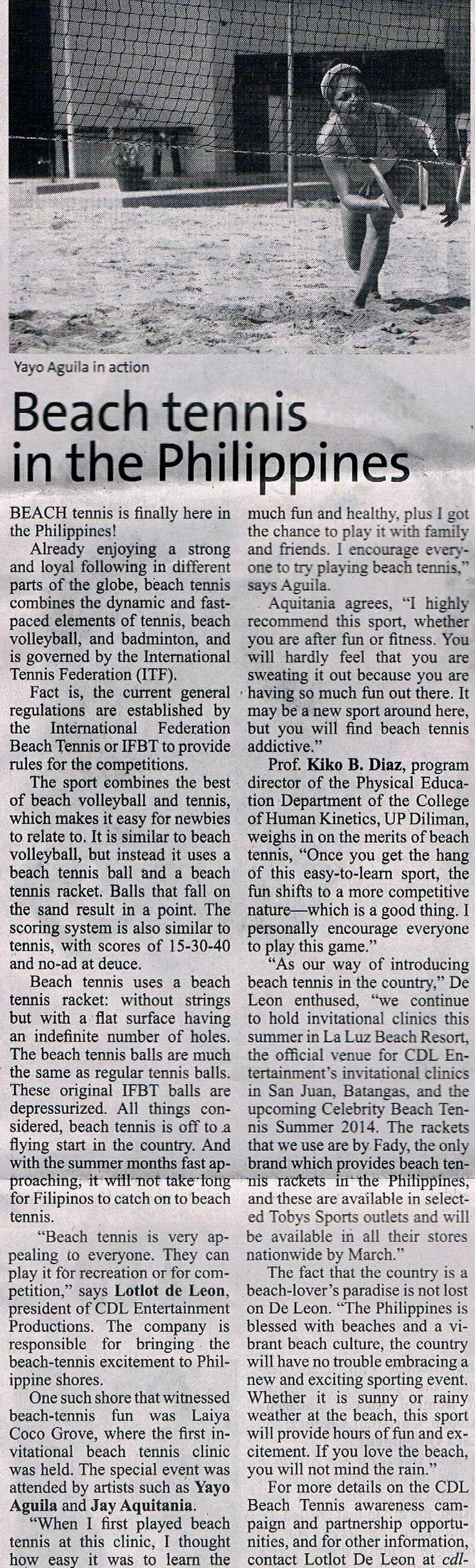 http://manilastandardtoday.com/2014/06/05/beach-tennis-in-the-philippines  June 5 online June 6 newspaper