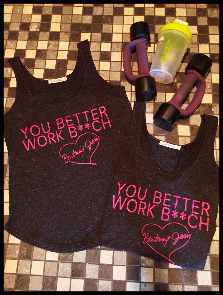 You Better Work B**ch Britney Jean Tri-Blend Black Fitness Tank