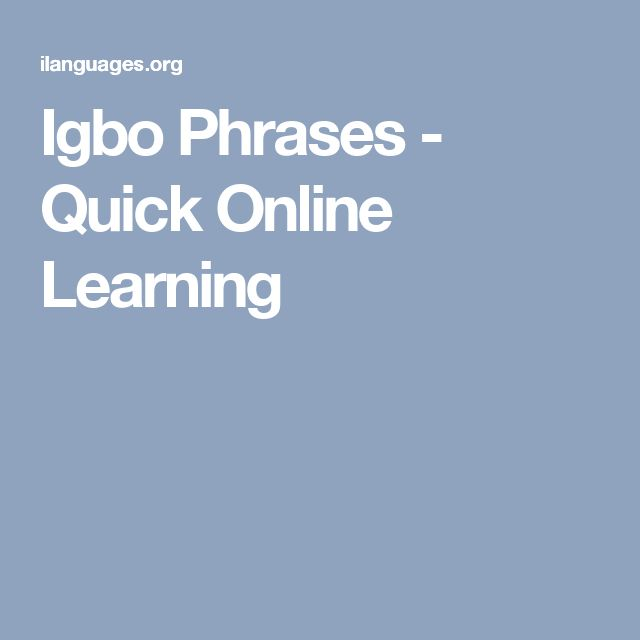 Igbo Phrases - Quick Online Learning