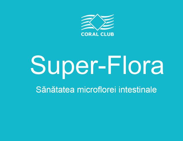 Produsul SUPER-FLORA Coral Club acum si in Romania! SUPER-FLORA este un supliment alimentar cu bacterii lactice și inulina, pentru întărirea capacității de autoapărare a organismului prin menținerea functionării normale a sistemului digestiv.