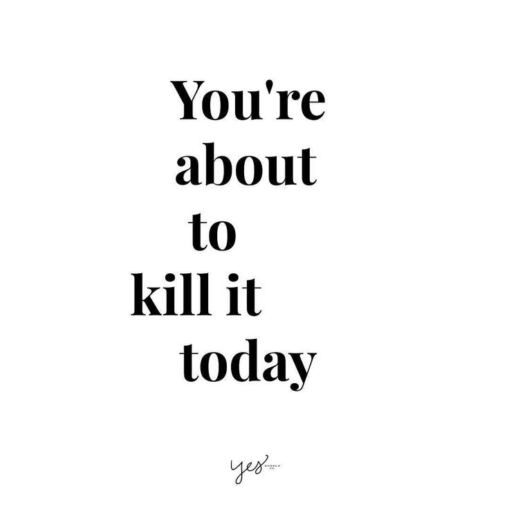 good morning beautiful keep killin it by yessupply