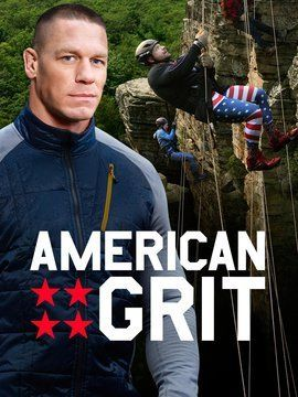 American Grit This show would be completely different if they added an 's' to the end of the title. Haha
