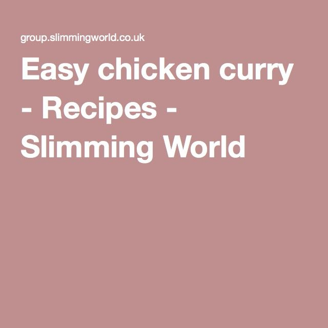 Easy chicken curry - Recipes - Slimming World