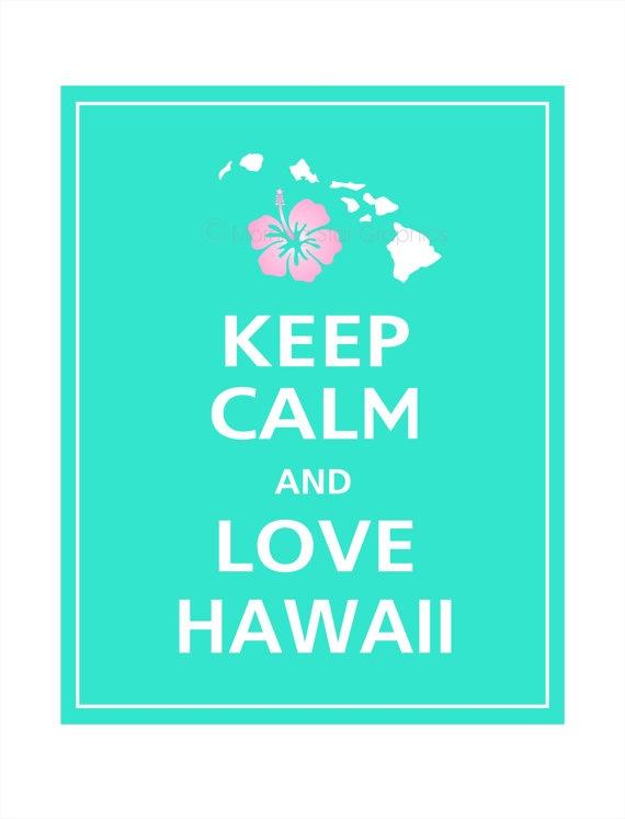 Keep Calm and LOVE HAWAII Print 8x10 Aqua featured by PosterPop, $10.95