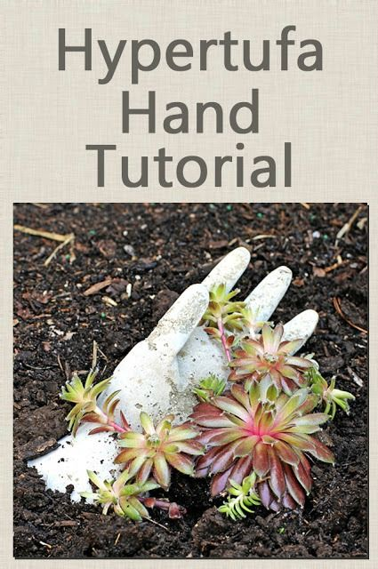 """DIY tutorial to make hands from hypertufa.  A fun and unusual way to """"hold"""" succulents :)"""