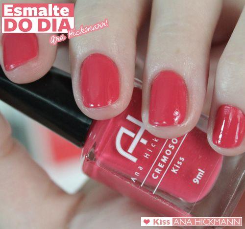 21e9c1fc00f87 Esmalte do dia, evento e novidades  tudo Ana Hickmann   Esmalte   Nails,  Manicure, Kiss