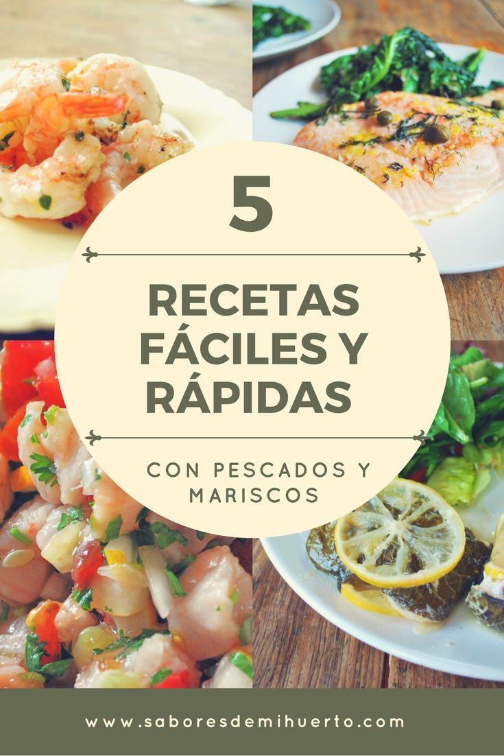5 Recetas Fáciles Y Rápidas Con Pescados Y Mariscos