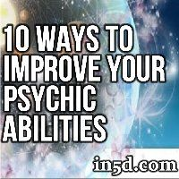 Learn 10 powerful ways to improve your psychic abilities right now!