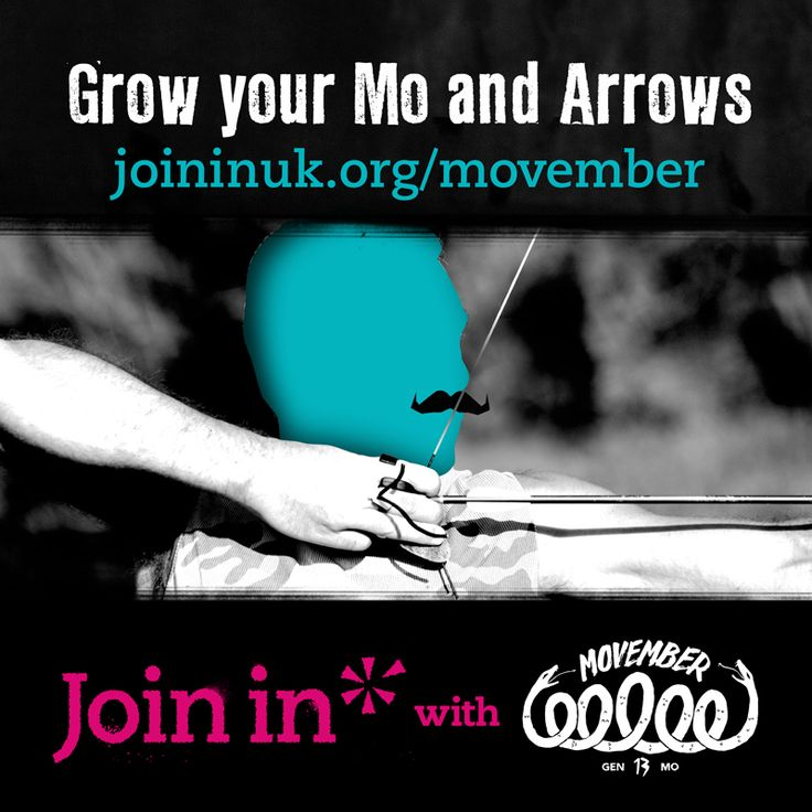 Join In with Movember: Grow your Mo and Arrows. Who better to rally the troops and support the Movember cause than sports clubs? By hosting a MOVE event encouraging people to get active, you'll get the chance to raise funds for Movember and climb up the Join In Network League leaderboard, plus get publicity for your club to attract new members and volunteers.