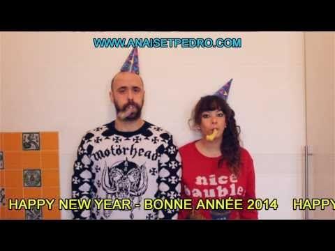 Bonne année and Happy New Year 2014 ! Tuuuuuuuuttttttt - YouTube