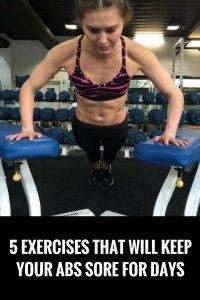 5 exercises that did keep my abs sore for days...